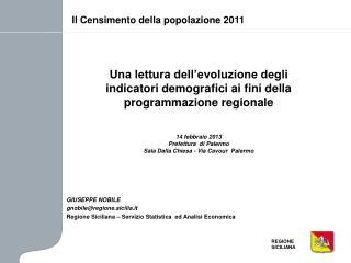 Una lettura dell'evoluzione degli indicatori demografici ai fini della programmazione regionale