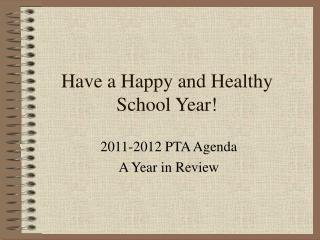 Have a Happy and Healthy School Year!
