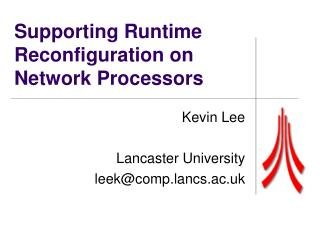 Supporting Runtime Reconfiguration on Network Processors