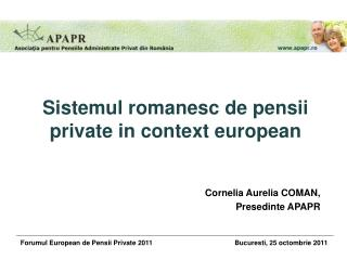 Sistemul romanesc de pensii private in context european