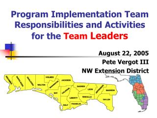 Program Implementation Team  Responsibilities and Activities for the Team Leaders