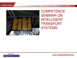 COMPETENCE SEMINAR ON INTELLIGENT TRANSPORT SYSTEMS