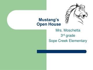 Mustang's Open House