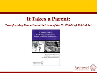It Takes a Parent: Transforming Education in the Wake of the No Child Left Behind Act