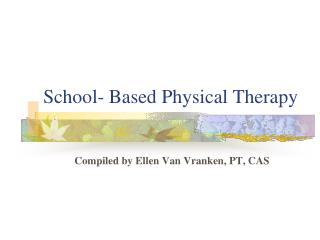 School- Based Physical Therapy