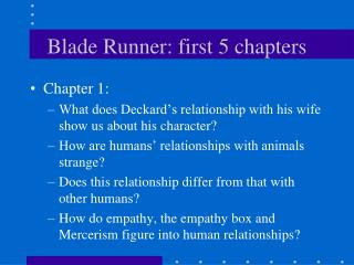 Blade Runner: first 5 chapters