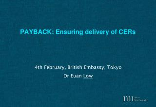 PAYBACK: Ensuring delivery of CERs