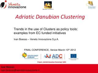 Adriatic Danubian Clustering