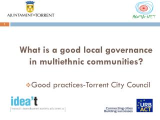 What is  a  good  local  governance  in  multiethnic communities ?