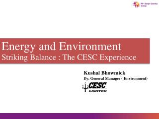 Energy and Environment Striking Balance : The CESC Experience