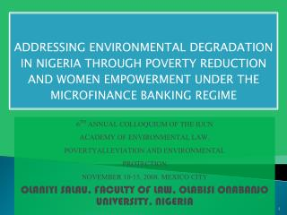 6TH ANNUAL COLLOQUIUM OF THE IUCN ACADEMY OF ENVIRONMENTAL LAW. POVERTYALLEVIATION AND ENVIRONMENTAL  PROTECTION. NOVEMB