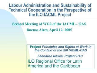 Project Principles and Rights at Work in the Context of the  XIII IACML-OAS