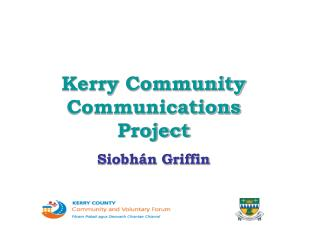 Kerry Community Communications Project Siobhán Griffin