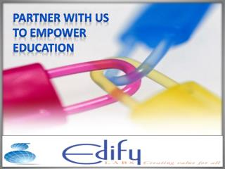 Partner with us to Empower Education