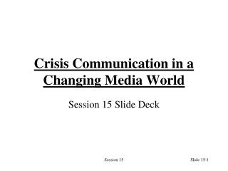 Crisis Communication in a Changing Media World