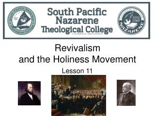 Revivalism and the Holiness Movement