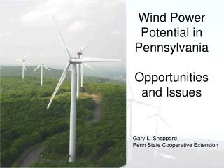Wind Power Potential in Pennsylvania Opportunities and Issues