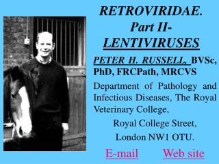 RETROVIRIDAE. Part II- LENTIVIRUSES
