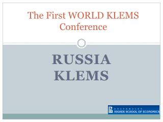 The First WORLD KLEMS Conference