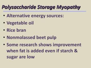Polysaccharide Storage  Myopathy