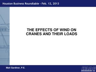 THE EFFECTS OF WIND ON CRANES AND THEIR LOADS