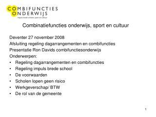 Combinatiefuncties onderwijs, sport en cultuur