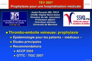 TEV 2007 Prophylaxie pour une hospitalisation médicale