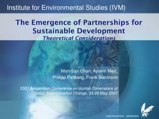 The Emergence of Partnerships for Sustainable Development  Theoretical Considerations
