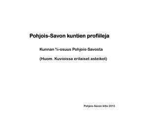 Pohjois-Savon kuntien profiileja