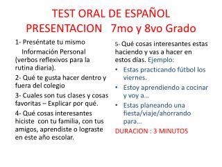 TEST ORAL DE ESPAÑOL PRESENTACION   7mo y 8vo  Grado
