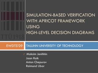 Simulation-based Verification with APRICOT Framework using  High-Level Decision Diagrams