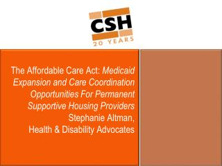 Major Provisions of the ACA Affecting Low Income Populations