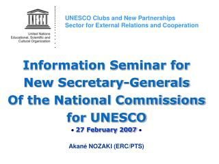 Information Seminar for New Secretary-Generals Of the National Commissions for UNESCO