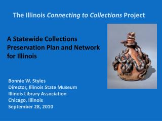 The Illinois  Connecting to Collections  Project