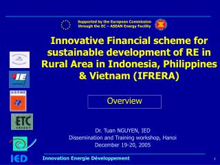 Dr. Tuan NGUYEN, IED Dissemination and Training workshop, Hanoi December 19-20, 2005