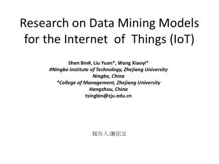 Research on Data Mining Models for the Internet  of  Things (IoT)