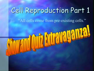 Cell Reproduction Part 1