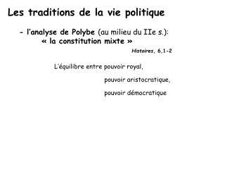 Les traditions de la vie politique