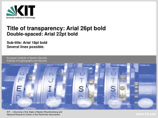 Title of transparency: Arial 26pt bold Double-spaced: Arial 22pt bold