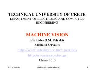 TECHNICAL UNIVERSITY OF CRETE DEPARTMENT OF ELECTRONIC AND COMPUTER ENGINEERING