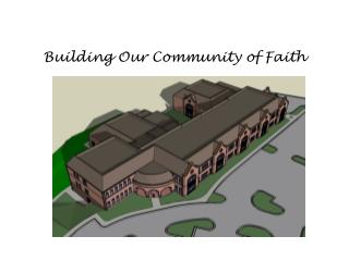 Building Our Community of Faith