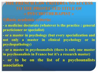 THE FRENCH LAW CRITERIA TO ACCESS TO THE PROTECTED TITLE OF « PSYCHOTHERAPIST »