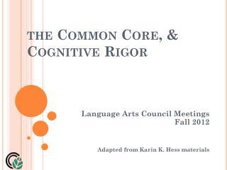 the Common Core, & Cognitive Rigor