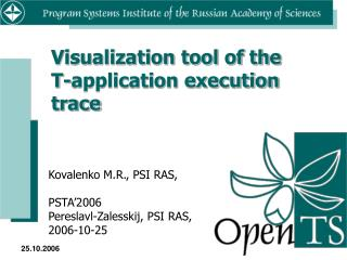 Visualization tool of the T-application execution trace