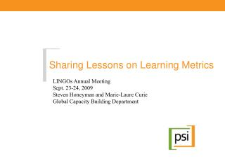 Sharing Lessons on Learning Metrics