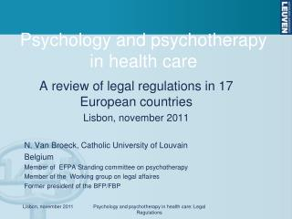Psychology and psychotherapy in health care