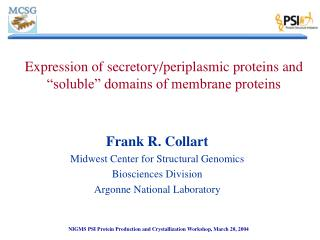 "Expression of secretory/periplasmic proteins and ""soluble"" domains of membrane proteins"