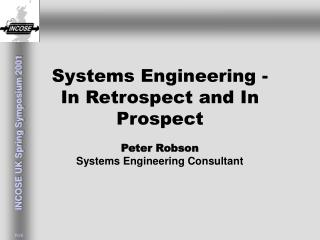 Systems Engineering -  In Retrospect and In Prospect