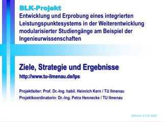 BLK-Projekt Länderübergreifendes Studium zur Erprobung und Evaluierung modularer Studiengänge o.ä.