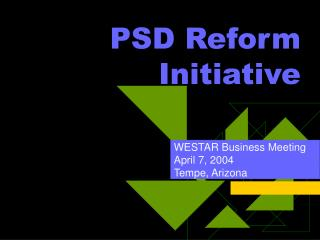 PSD Reform Initiative